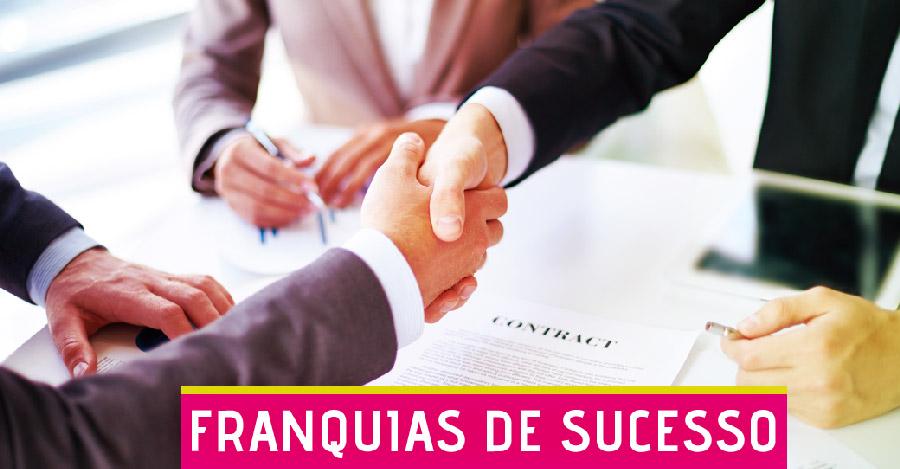 Franquias de sucesso são uma garantia para você.